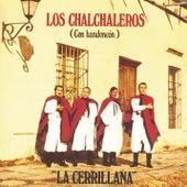La Cerrillana by Los Chalchaleros
