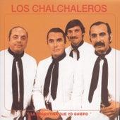 Los Chalchaleros-La Argentina Que Yo Quiero by Los Chalchaleros