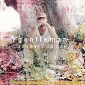Play & Download Journey To Jah by Gentleman | Napster