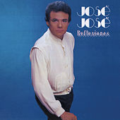 Play & Download Reflexiones by Jose Jose | Napster