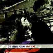 La Musique de Vie by Various Artists