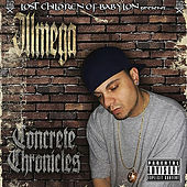 Play & Download The Lost Children of Babylon Present: Concrete Chronicles by IllMega | Napster