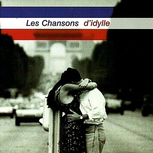 Play & Download Les Chansons D'Idylle by Various Artists | Napster