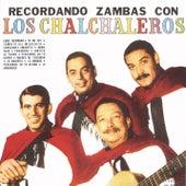 Recordando Zambas Con Los Chalchaleros by Los Chalchaleros