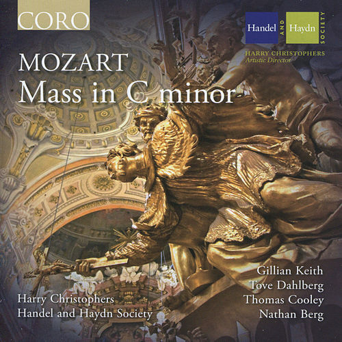 Mozart: Mass in C minor, K 427 by Wolfgang Amadeus Mozart