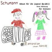 Play & Download Schumann Album fur die Jugend Op.68(1) Erste Abteilung fur kleinere by Takashi Kamide | Napster