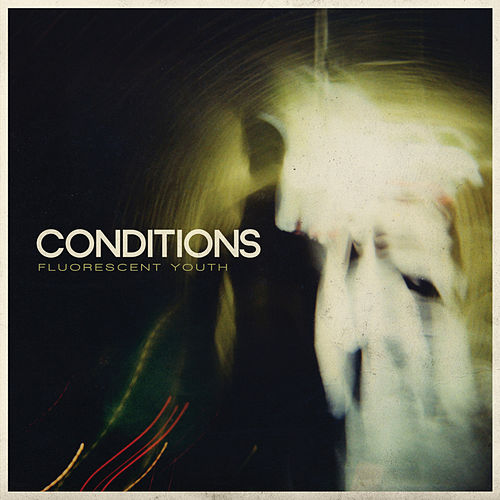 Play & Download Fluorescent Youth by Conditions | Napster