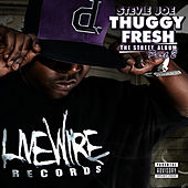 Thuggy Fresh, Vol. 2 - The Street Album by Stevie Joe