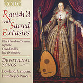 Ravish'd with Sacred Extasies by Elin Manahan Thomas