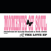 The Love EP by Moments Of Soul