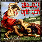 Play & Download Zealous Over Zion by Ted Pearce | Napster