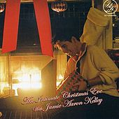 An Intimate Christmas Eve With Jamie Aaron Kelley by Jamie Aaron Kelley