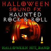 Halloween Sound FX - Haunted Rock & Roll by Halloween Hit Band