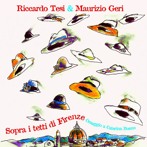 Play & Download Sopra i tetti di Firenze by Various Artists | Napster