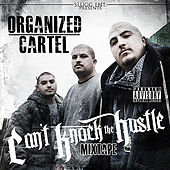 Play & Download Can't Knock the Hustle by Organized Cartel | Napster