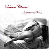 Dream Classics by Inspirational Voices