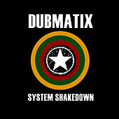 Play & Download System Shakedown by Dubmatix | Napster
