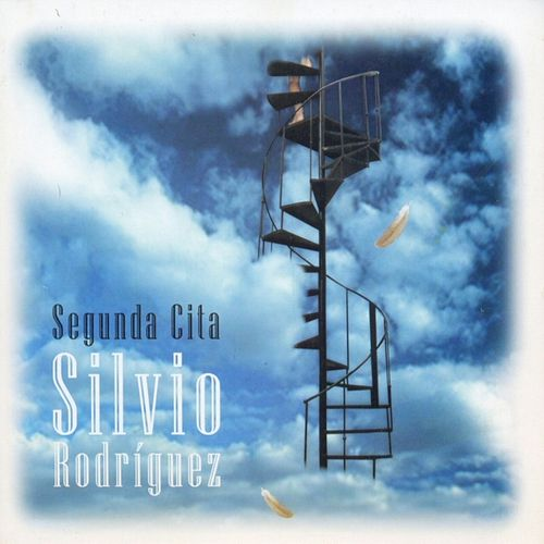 Play & Download Segunda cita by Silvio Rodriguez | Napster