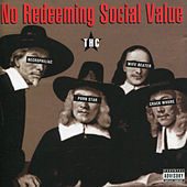 Play & Download Thc by No Redeeming Social Value | Napster