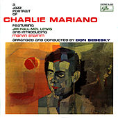 Play & Download A Jazz Portrait of Charlie Mariano by Don Sebesky | Napster