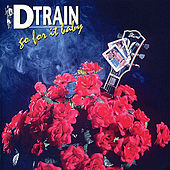 Go For It Baby by D-Train