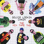 Play & Download The Mix Tape Two by Goldie Lookin' Chain | Napster
