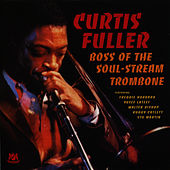 Boss of the Soul-Stream Trombone by Curtis Fuller