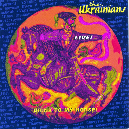 Drink To My Horse by The Ukrainians