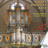 Play & Download Bach: Orgelwerke (Organ Works) by Hans Helmut Tillmanns | Napster
