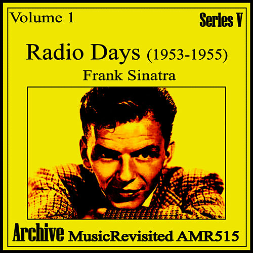 Play & Download Radio Days Volume 1 by Frank Sinatra | Napster