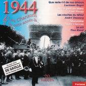 Play & Download 1944 : Les chansons de cette année-là (Charles De Gaulle sur les Champs Elysées) by Various Artists | Napster