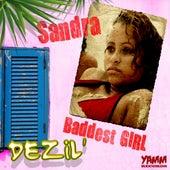 Baddest Girl by Sandra