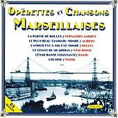 Play & Download Opérettes et chansons marseillaises by Various Artists | Napster