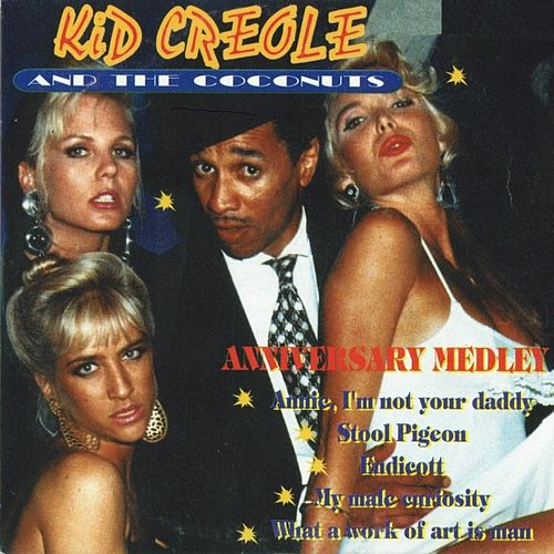 Anniversary Medley - Single by Kid Creole & the Coconuts