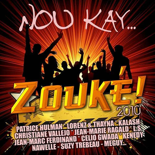 Play & Download Nou Kay Zouké 2010 by Various Artists | Napster