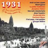 Play & Download 1931 : Les chansons de cette année-là (20 succès) by Various Artists | Napster