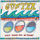 This Could All Be Yours by Guster
