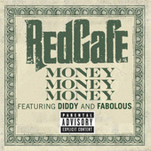 Money Money Money by Red Cafe