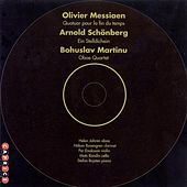 Messiaen: Quartet for the End of Time / Martinu: Oboe Quartet / Schoenberg: Ein Stelldichein by Various Artists