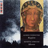 Play & Download Schnittke: Requiem / Gorecki: Miserere by Various Artists | Napster