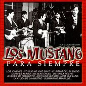 Play & Download Para siempre (Sus mayores exitos) by Mustang | Napster