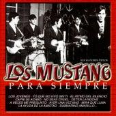 Para siempre (Sus mayores exitos) by Mustang
