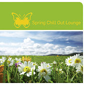 Spring Chill Out Lounge by Various Artists
