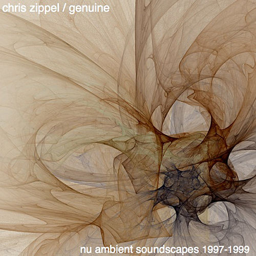 Nu Ambient Soundscapes 1997-1999 by Chris Zippel