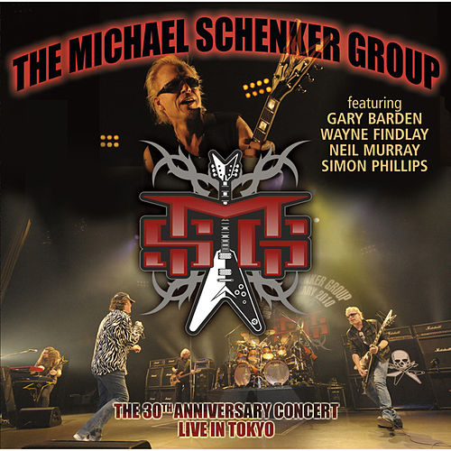 Live In Tokyo - The 30th Anniversary Concert by Michael Schenker Group