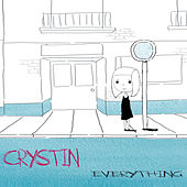 Play & Download Everything by Crystin | Napster