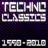 Techno Classics 1990-2010 Best Of Club, Trance & Electro Anthems by Various Artists