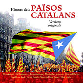 Play & Download Himnes dels Països Catalans Versions Originals by Various Artists | Napster