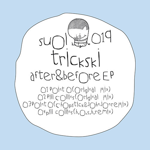 After & Before EP by Trickski