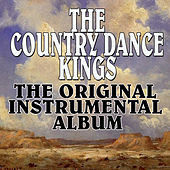 The Original Instrumental Album by Country Dance Kings